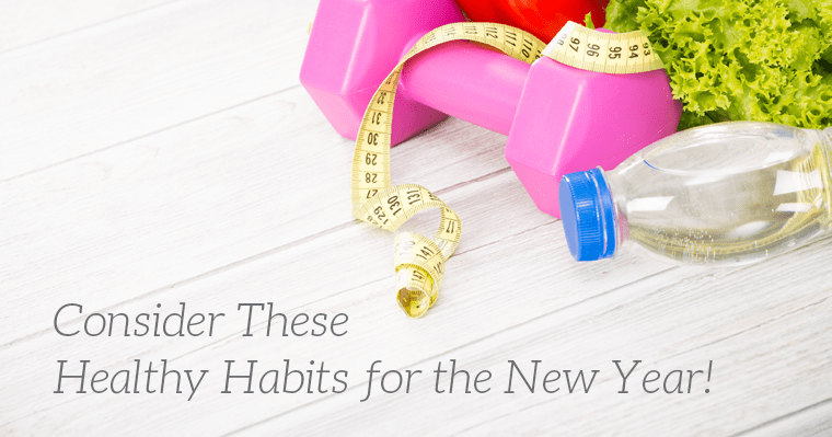 "Say ""Hello"" to These 5 Healthy Habits for the New Year"